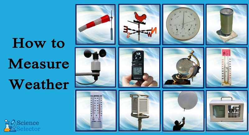 how to measure weather conditions